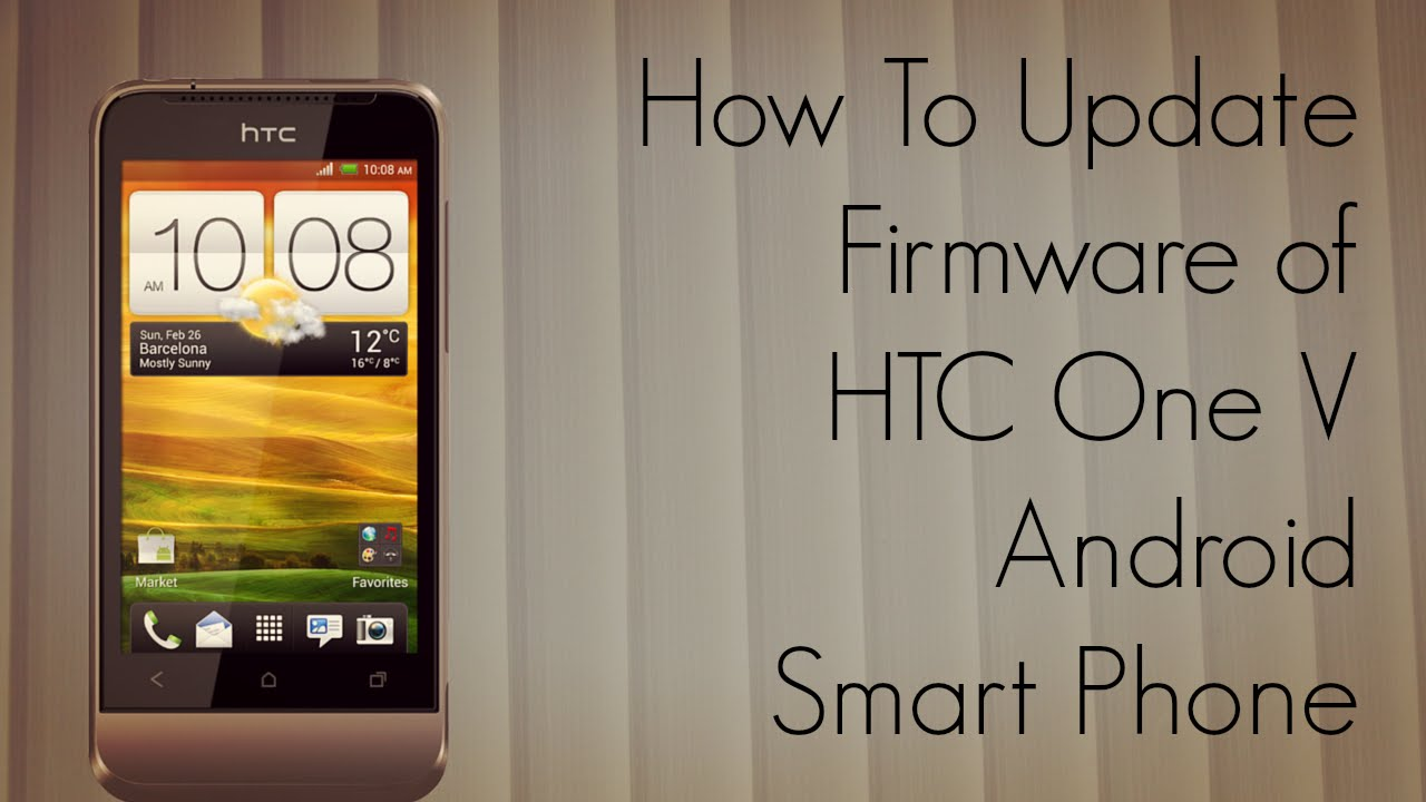how to update firmware of htc one v android smart phone ota wifi rh youtube com HTC One Silver HTC One M9 Plus