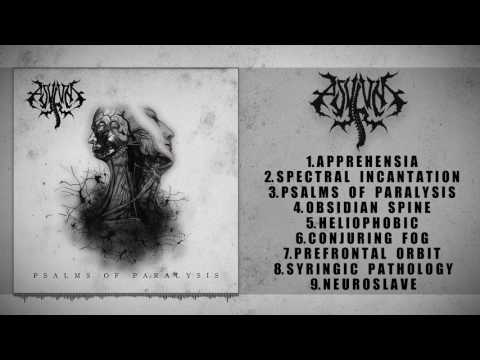 ASYLUM - PSALMS OF PARALYSIS (FULL ALBUM STREAM 2017) [METAL RISING RECORDS]