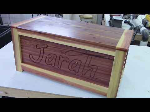 Make A Cedar Chest, A Gift For Jarah