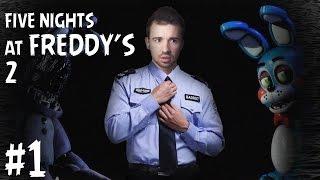 - Я СНОВА ОХРАННИК Five Nights at Freddy s 2 1