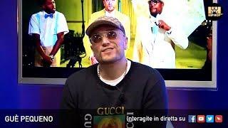 GUÈ PEQUENO 💎 LIVE SU HIP HOP TV 👊🏻📲
