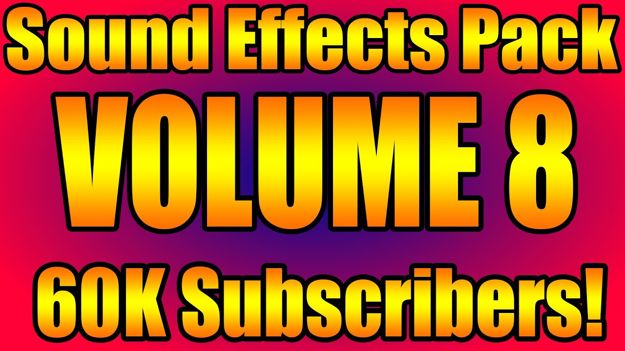 Sound Effects Pack #8 [100 Gaming Sound Effects Free Download] Improve Your Videos!