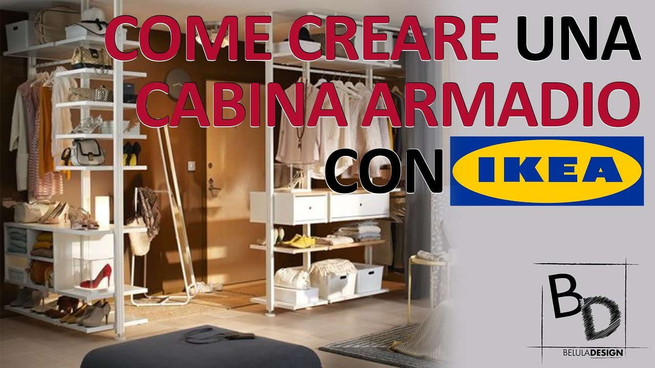 Comporre Una Cabina Armadio.Come Creare Una Cabina Armadio Con Ikea Belula Design Youtube