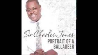 SWEET SWEET  SIR CHARLES JONES