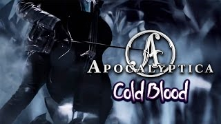 Apocalyptica | Cold Blood (sub. cast) HD