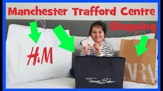 Manchester Trafford Centre Haul - Shopping in Manchester