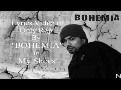 """BOHEMIA - Lyrics of Only Rap by """"Bohemia"""" in 'My shoes'"""