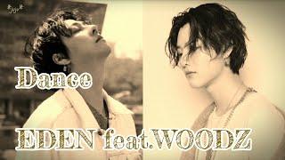Gambar cover EDEN - 춤(Dance) feat.WOODZ 日本語字幕