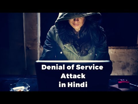 Denial of service attack explanation in hindi