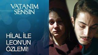 Vatanım Sensin 35. Bölüm - Hilal ile Leon'un yürekleri yakan özlemi! 2017 Video