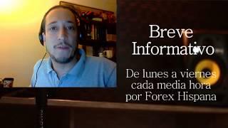Breve Informativo - Noticias Forex del 31 de Agosto del 2017