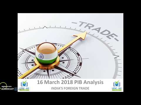 16 March 2018 PIB Analysis for IAS,  Indian Foreign Trade Analysis