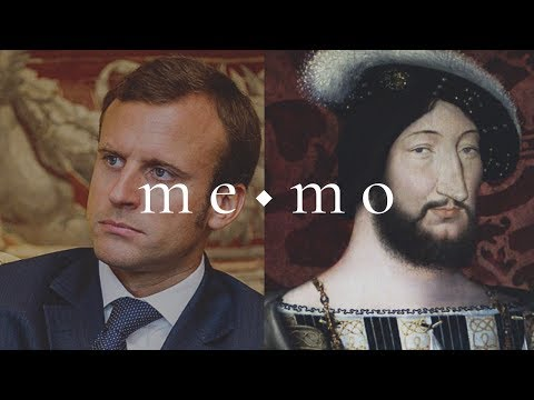 Patronising French Culture – Emmanuel Macron and Francis I. [me◆mo]