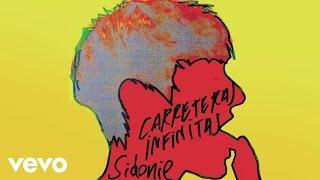 Sidonie - Carreteras Infinitas (Audio)