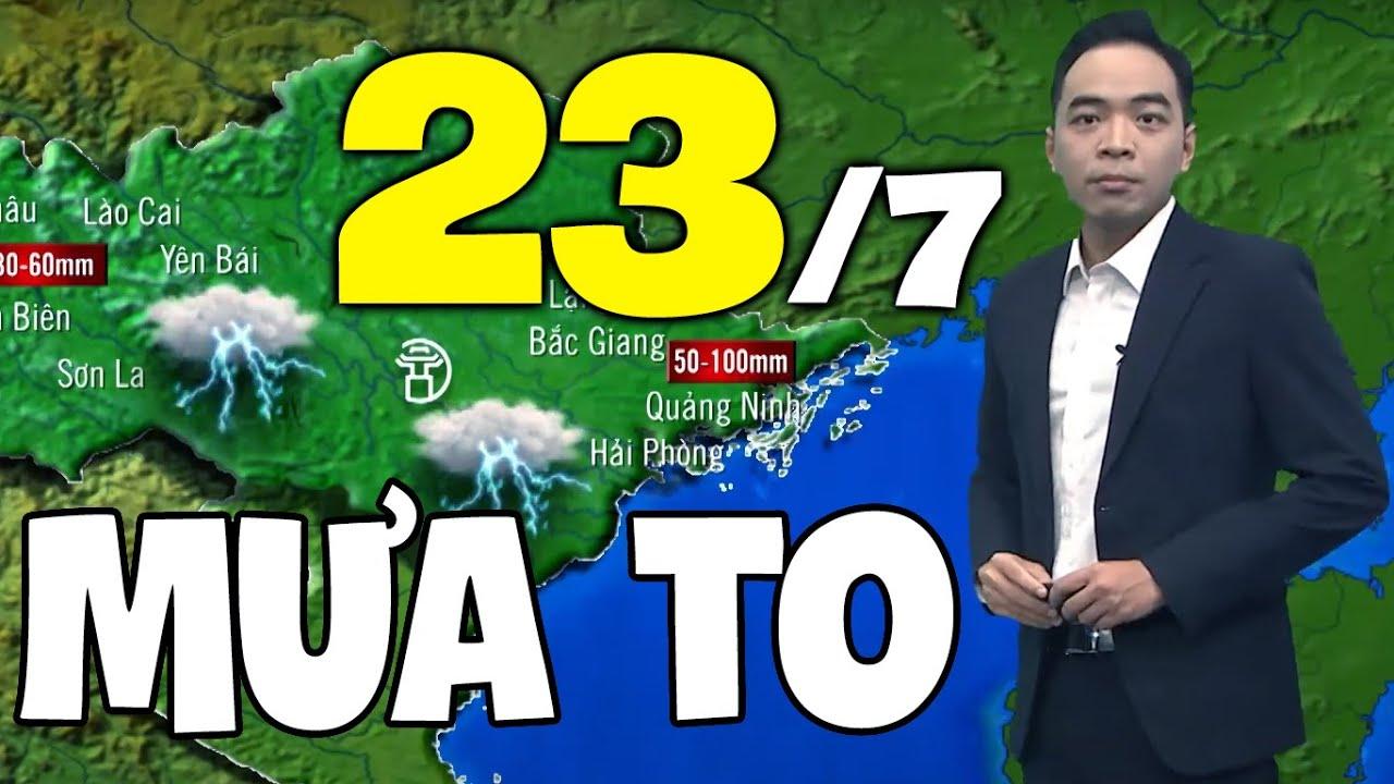 Download Dự báo thời tiết hôm nay và ngày mai 23/7 | Dự báo thời tiết đêm nay mới nhất