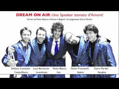 "PAOLO BIANCA Trailer ""DREAM ON AIR Uno Speaker stonato d'Amore!"" La Commedia Musicale Live"