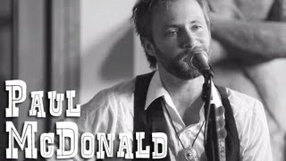 Paul McDonald of The Grand Magnolias - American Dreams - Live