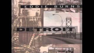 Eddie Burns - When I Get Drunk