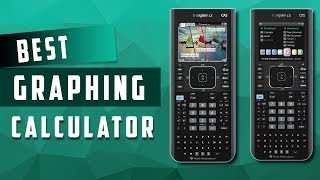 Top 5 Best Graphing Calculators Review 2018