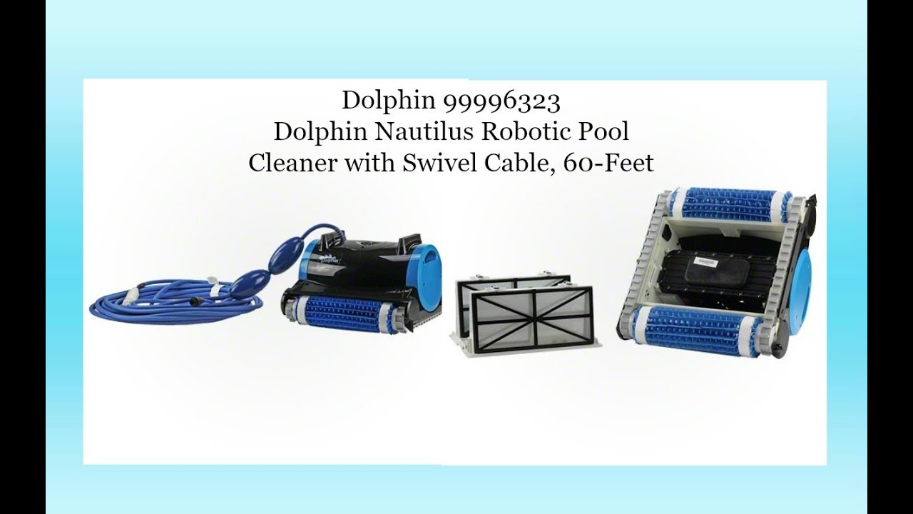 dolphin 99996323 dolphin nautilus robotic pool cleaner with swivel cable 60 feet youtube. Black Bedroom Furniture Sets. Home Design Ideas