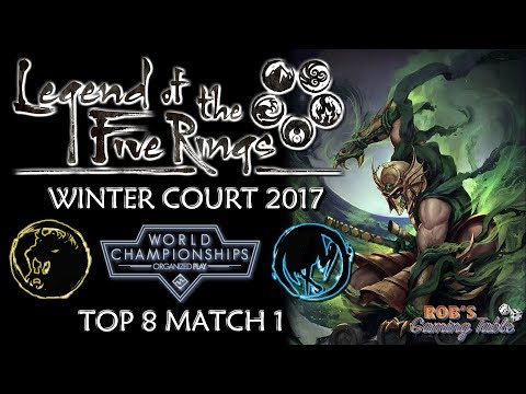 Legend of the Five Rings - Worlds 2017 (Top 8 Match 1)