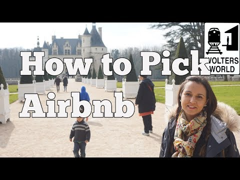 How to Pick The Perfect AirBnB or Vacation Rental