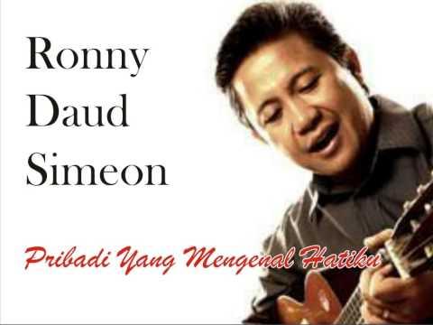 Ronny Daud Simeon - Pribadi Yang Mengenal Hatiku
