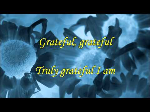 Grateful (with lyrics)