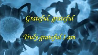 Grateful (with lyrics)
