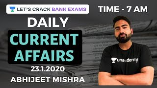 Daily Current Affairs | 23.01.2020 Current Affairs - Banking | Abhijeet Mishra