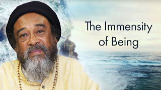 Guided Meditation with Mooji — The Immensity of Being