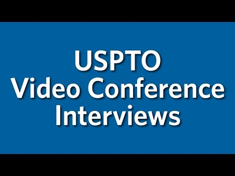 Video Conference Interviews with Patent Examiners