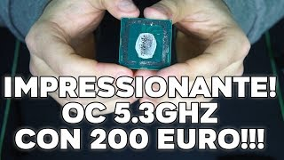 COME É ANDATA!? - 8700k DELID OC STABILE 5.3GHz !!!
