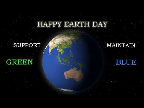 Earth Day 2017   Happy Earth Day   Green Energy   Save Nature