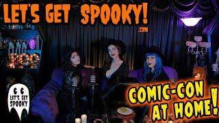 Let's Get Spooky - Ep.41 - Comic-Con 2020!