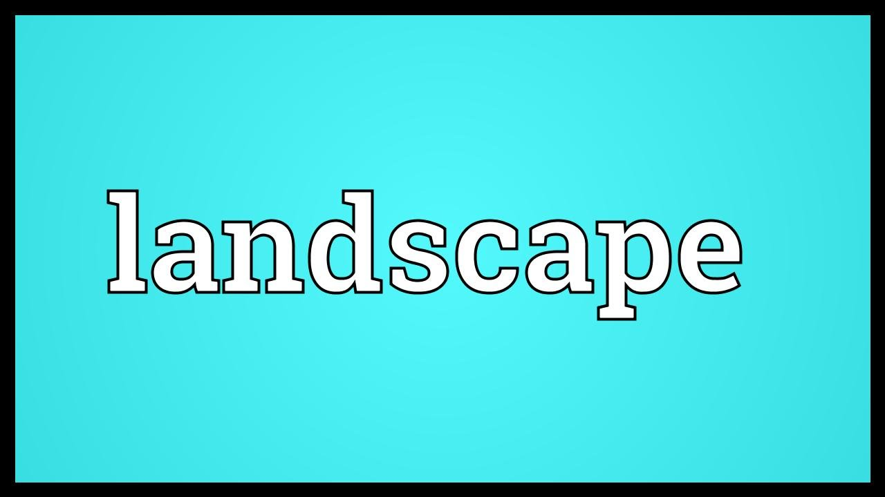 Landscape Meaning Youtube