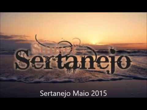 Seleção Sertaneja  Maio 2015 TOP