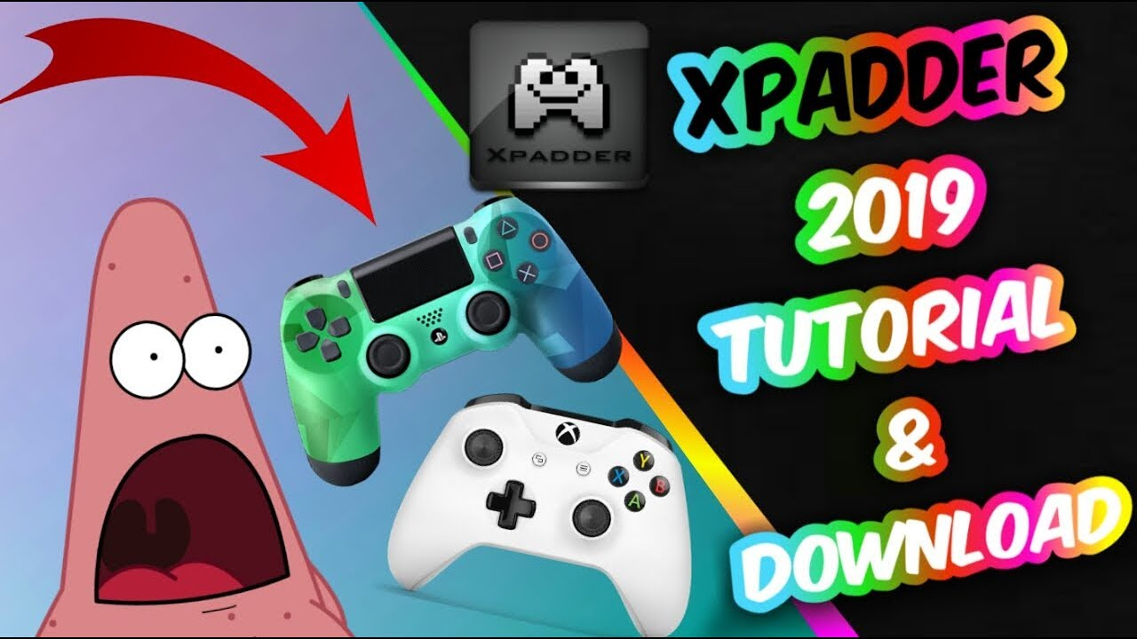 XPADDER TUTORIAL 2019 & DOWNLOAD| USE ANY CONTROLLER ON A PC|WINDOWS  8/8 1/10|MAC