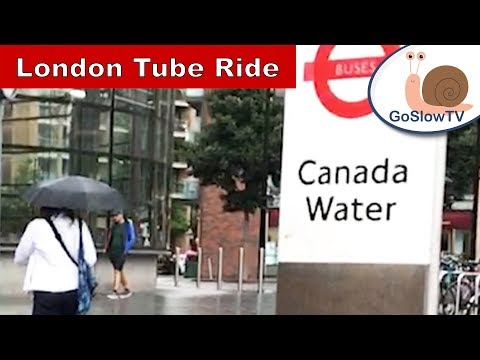 London Underground Tube Ride | Canada Water to Canary Wharf | Slow TV | Episode 3 (2018)