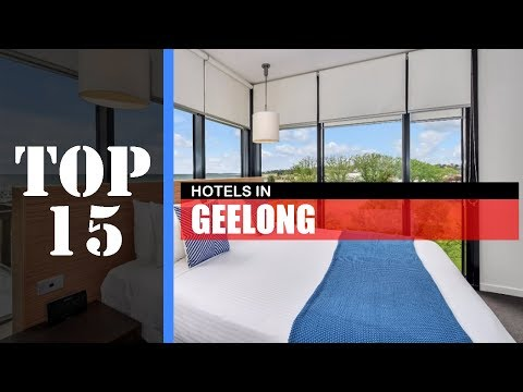 TOP 15 GEELONG Best Hotels | Accommodations
