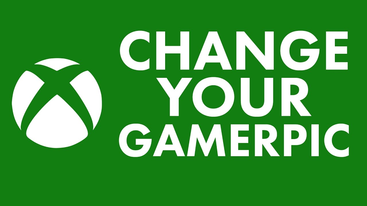tutorial how to change your xbox one gamerpic 2017 youtube
