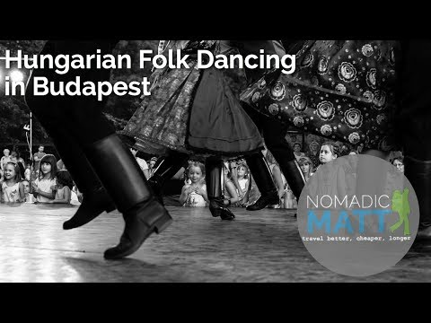 Hungarian Folk Dancing in Budapest