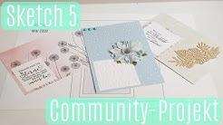 Sketch 5 ✿ Community Projekt ✿Wir basteln zusammen ✿ Karten basteln Basteln mit Papier ✿