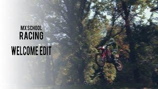 MX School Racing -  Welcome edit