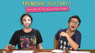 Friendship Test | Part 1| How Well Do You Know Each Other? | Ok Tested