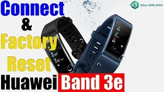 HUAWEI Band 3E Unboxing, Setup, Connect to Phonet & Factory Reset