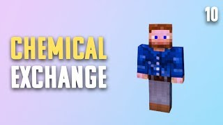 Chemical Exchange Ep. 10 Flight of the Rending Gale