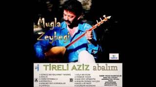 Tireli Aziz - Muğla Zeybeği - Yavuz kasetçilik.