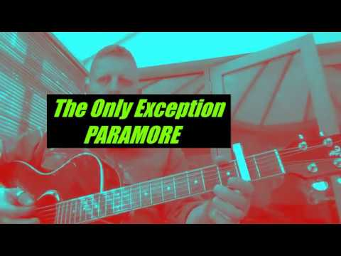 The Only Exception Paramore Guitar Chords Youtube