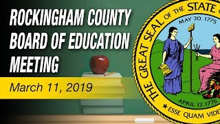 March 11, 2019 Rockingham County Board of Education Meeting